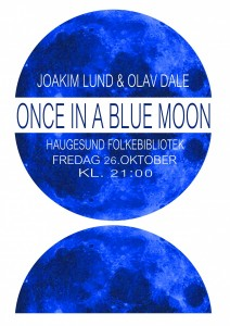 Once in a Blue Moon - Plakat