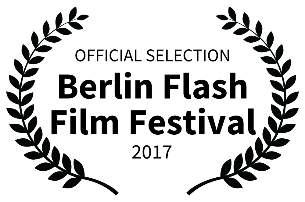 OFFICIAL SELECTION - Berlin Flash Film Festival - 2017