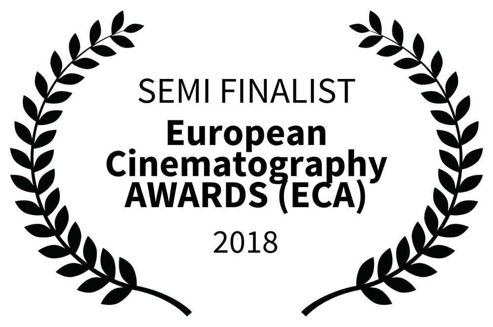 SEMIFINALIST - European Cinematography AWARDS ECA - 2018