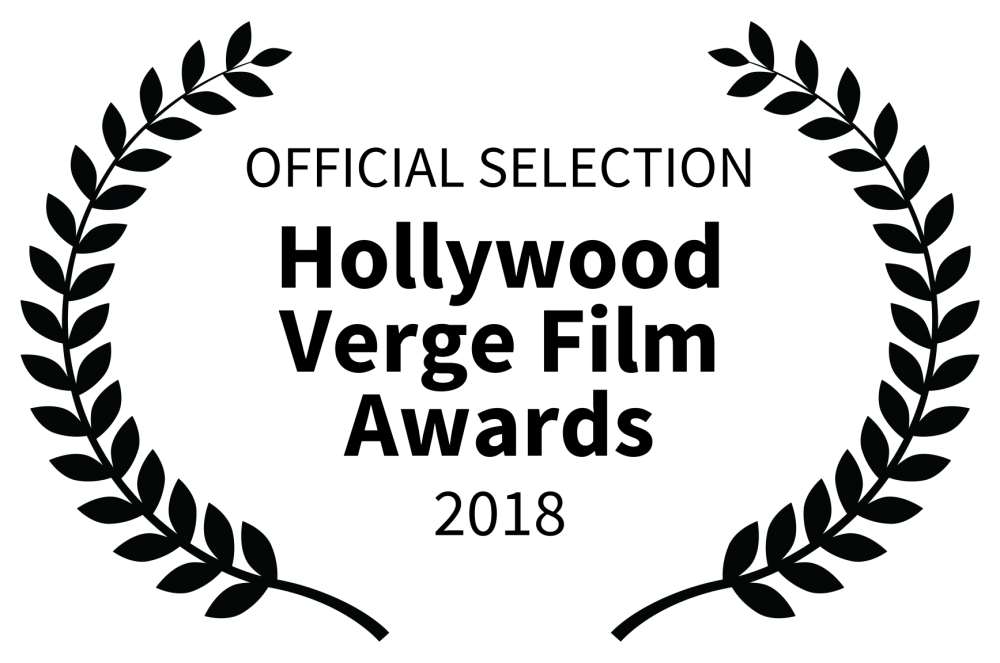OFFICIAL SELECTION - Hollywood Verge Film Awards - 2018